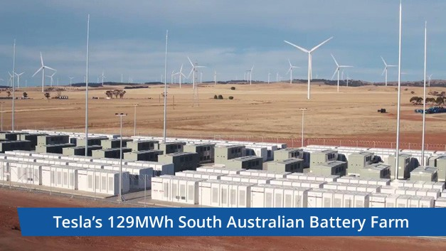 Tesla's 129MWh South Australian Battery Farm